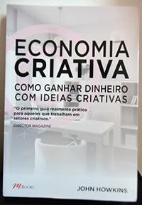 Resenha do livro Economia Criativa - como ganhar dinheiro com ideias criativas