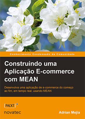 Visão Geral do Livro Construindo uma Aplicação E-commerce com MEAN